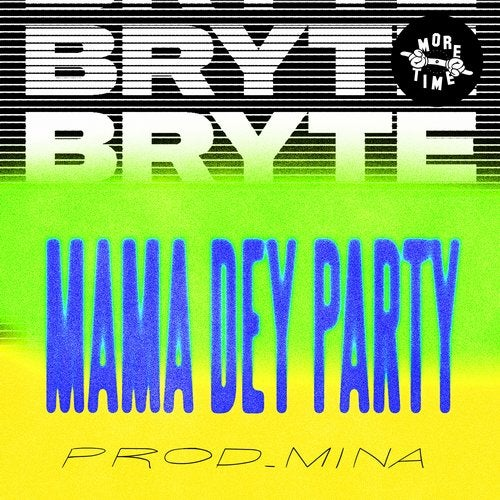 Mama Dey Party (prod. Mina)
