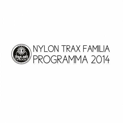 Nylon Trax Familia Programma 2014