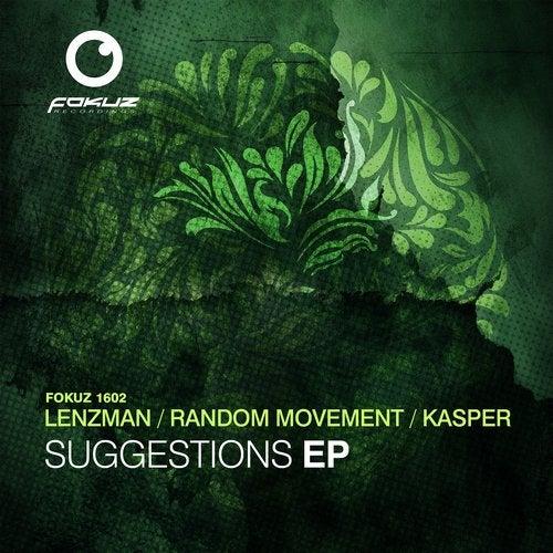 Download Random Movement, Anthony Kasper, Lenzman - Suggestions EP mp3