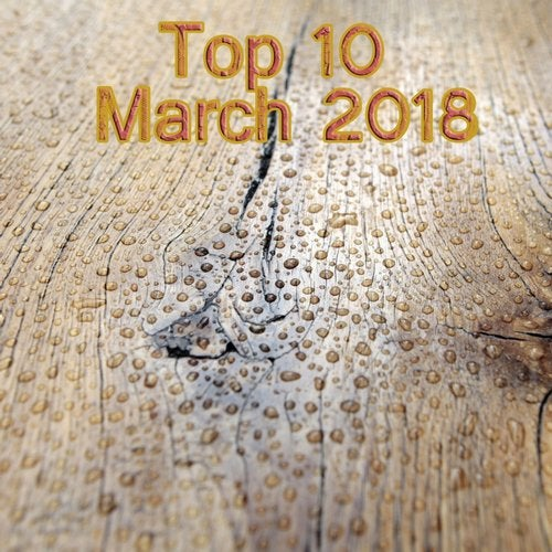 Top 10 March 2018 from Online Techno Music on Beatport