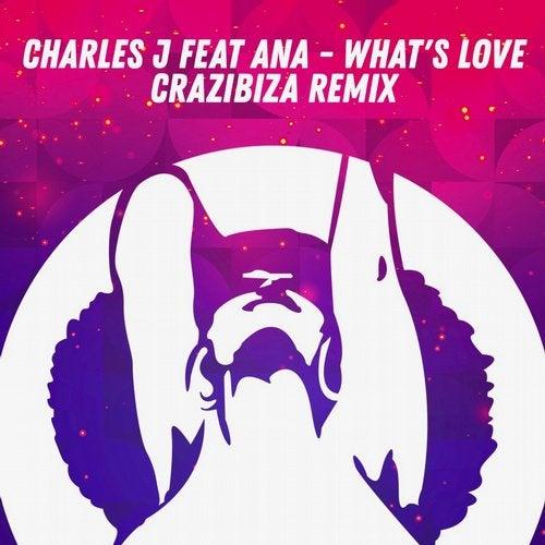 What's Love ( Crazibiza Remix )