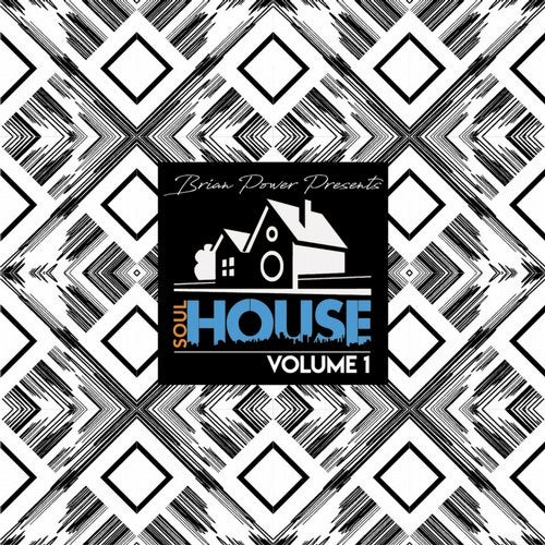 Brian Power Presents Soulhouse, Vol  1 from SoulHouse on Beatport