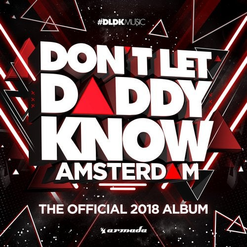 Don't Let Daddy Know - Amsterdam (The Official 2018 Album) - Extended Versions