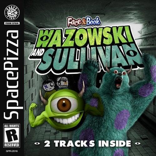 Wazowski And Sullivan EP