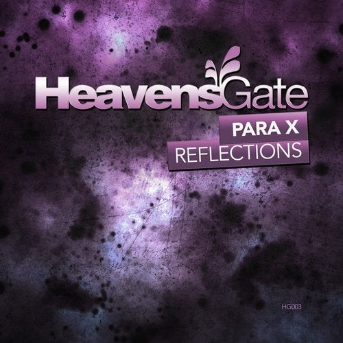 Para X - Reflections (Extended Mix) [HeavensGate]