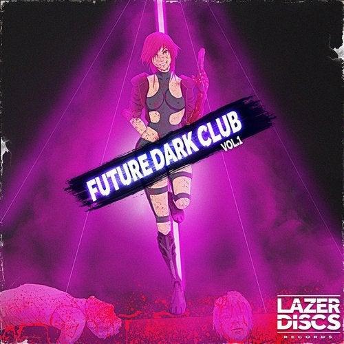 Future Dark Club, Vol. 1