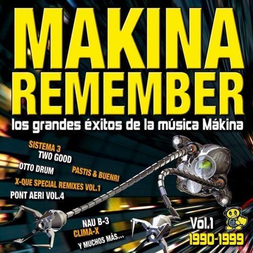 Makina Remember (Los Grandes Exitos De La Musica Makina)