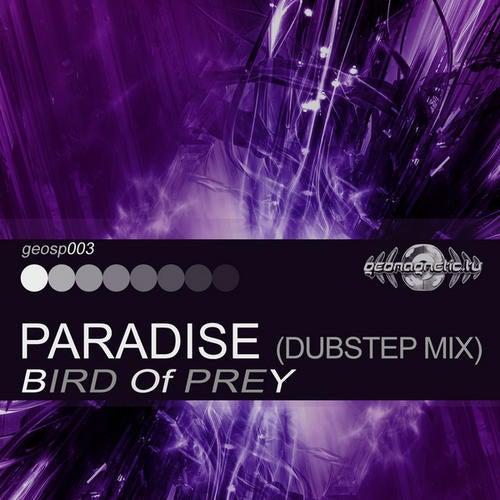 Paradise               Dubstep Mix