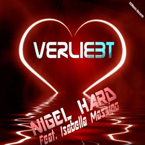 Nigel Hard feat. Isabella Massino - Verliebt