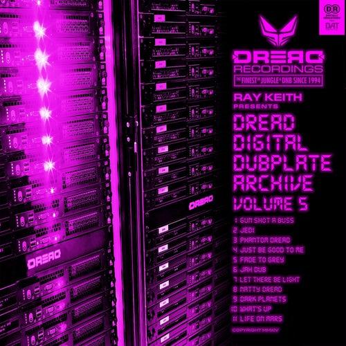 Ray Keith - Dread Digital Dubplate Archive Vol. 5