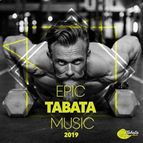 Epic Tabata Music 2019