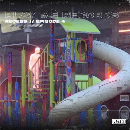 Play Me: RECESS, EP 4