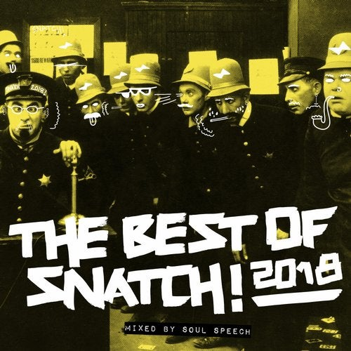 Best of Snatch! 2018 (Mixed By Soul Speech)