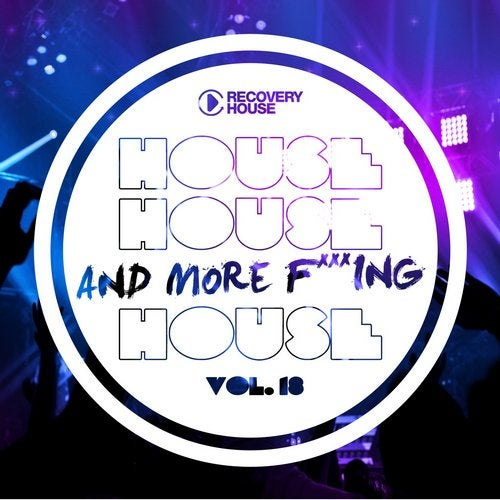 House, House And More F..king House Vol. 18