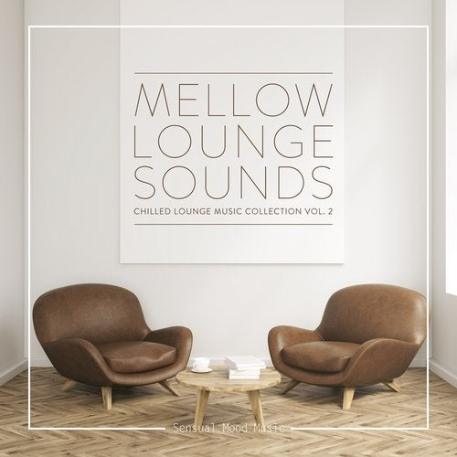 Terrific Mellow Lounge Sounds Vol 2 From Sensual Mood Music On Beatport Ocoug Best Dining Table And Chair Ideas Images Ocougorg