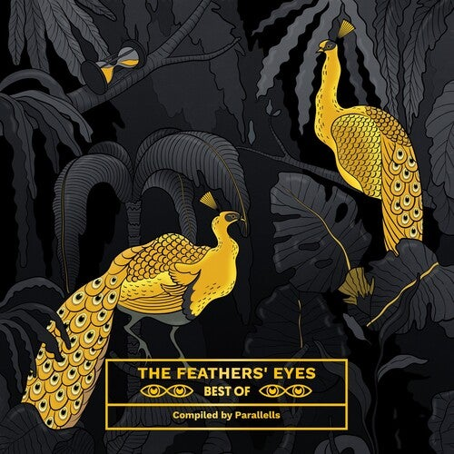 The Feathers' Eyes Best Of