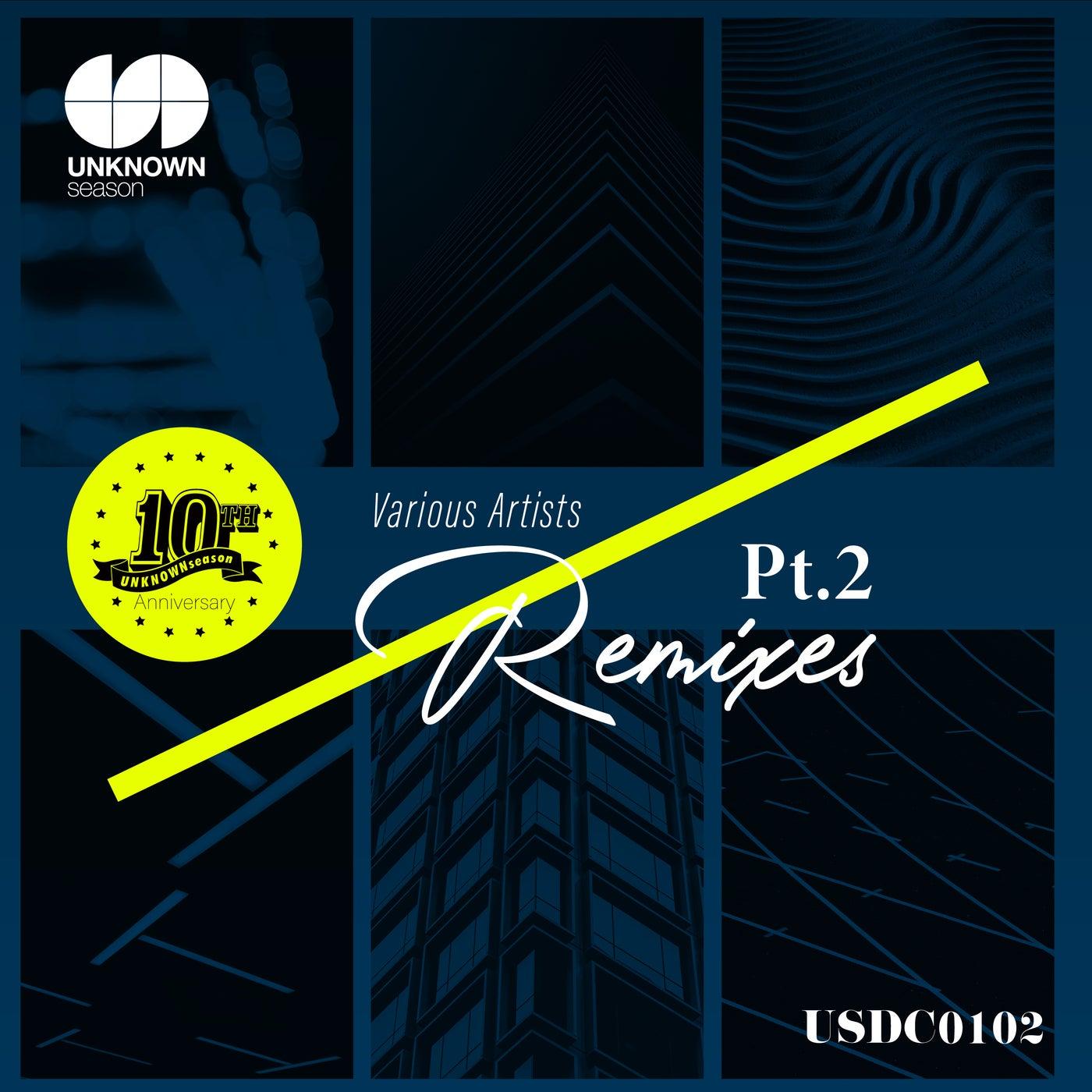 The Best of Remixes, Pt. 2