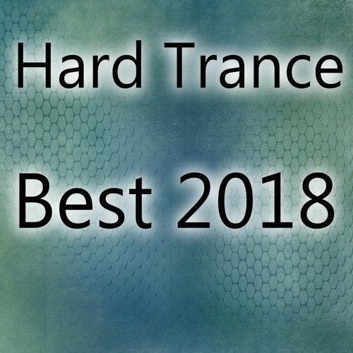 Hard Trance Best 2018
