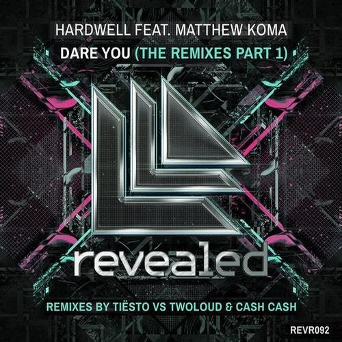 Dare You - The Remixes Part 1 - Remixes By Tiesto VS Twoloud & Cash Cash