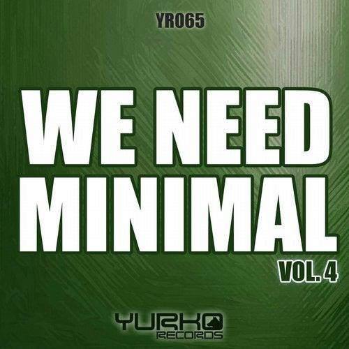 We Need Minimal Vol.4