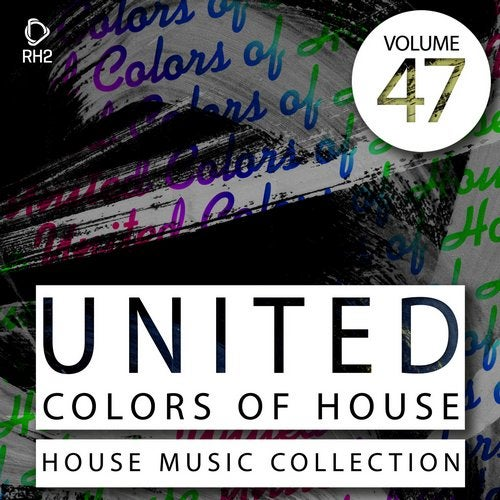 United Colors Of House Vol. 47