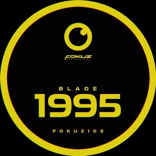 Blade - 1995 EP [FOKUZ103]