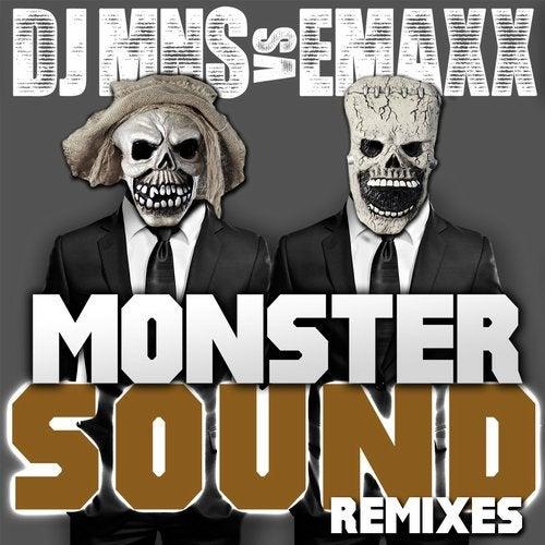 DJ MNS vs. E-Maxx - Monster Sound - The Remixes