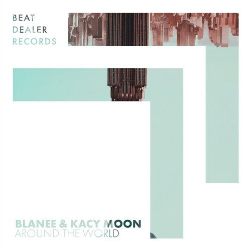Blanee & Kacy Moon - Around The World