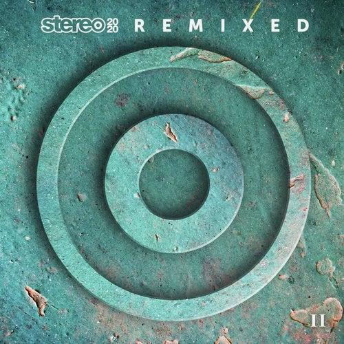 Stereo 2020 Remixed II
