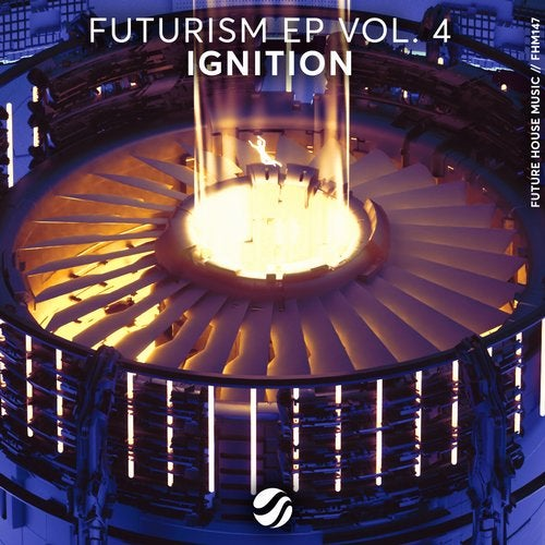 Futurism EP Vol. 4: Ignition