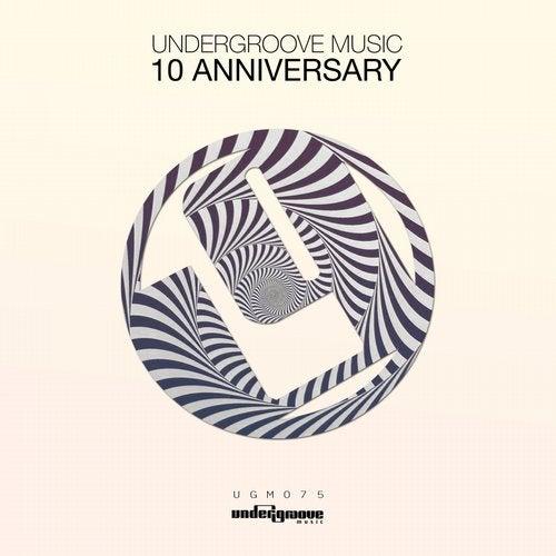 Undergroove Music 10 Anniversary