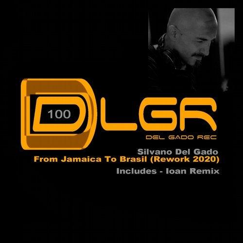 From Jamaica To Brasil Rework 2020
