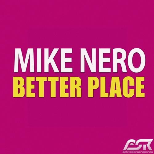 Mike Nero - Better Place