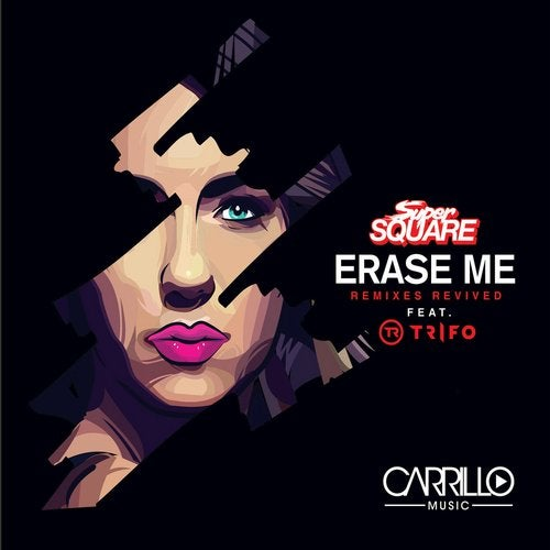 Erase Me - Remixes Revived