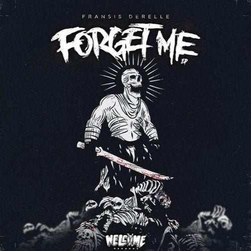 Forget Me EP