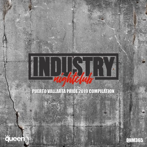 Industry Nightclub (Puerto Vallarta Pride 2019 Compilation)