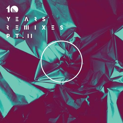 10 Years Remixes, Part II