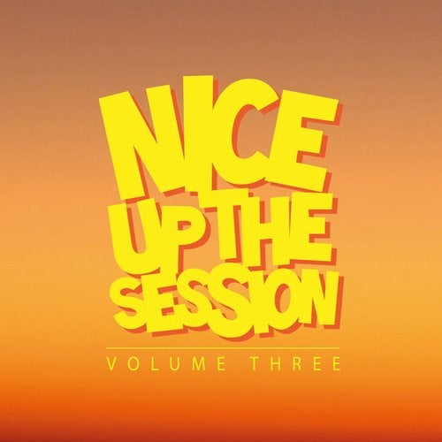 Nice up the Session, Vol. 3