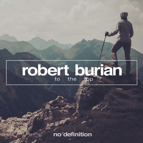 Robert Burian - To the Top (Extended Mix)