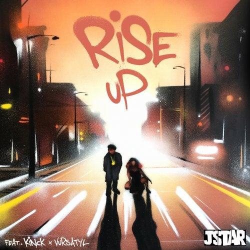 Rise Up feat. Kinck, Vursatyl The Great
