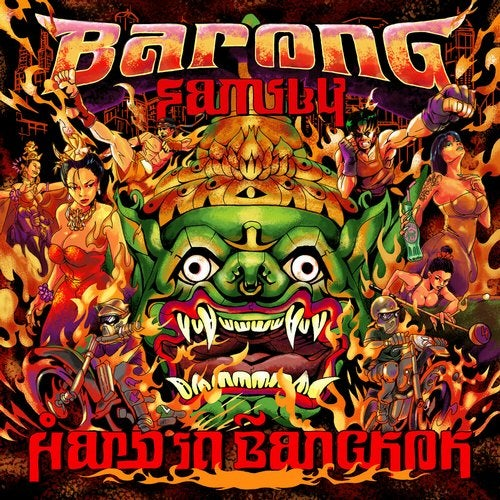 Barong Family: Hard in Bangkok