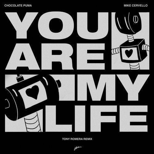 You Are My Life - Tony Romera Remix