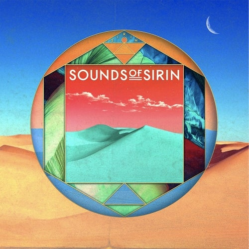 Bar 25 Music Presents: Sounds Of Sirin