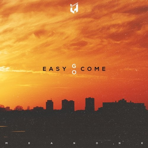 Meanone - Easy Come, Easy Go EP [LHR50]