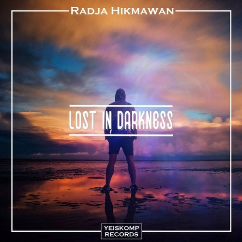 Radja Hikmawan - LOST IN DARKNESS