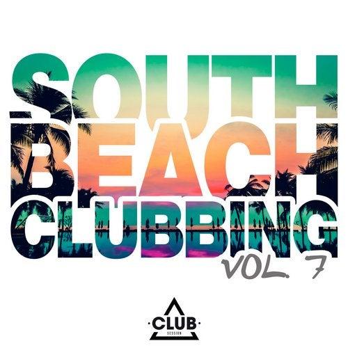 South Beach Clubbing Vol. 7