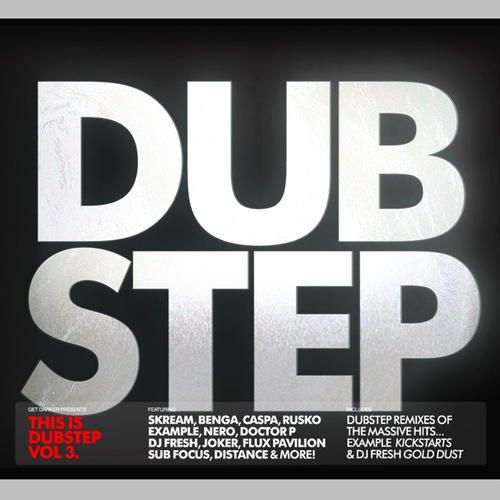 Get Darker Presents: This Is Dubstep 3