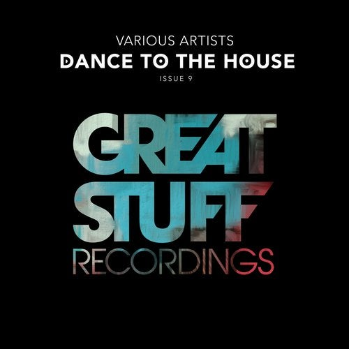 Dance to the House Issue 9