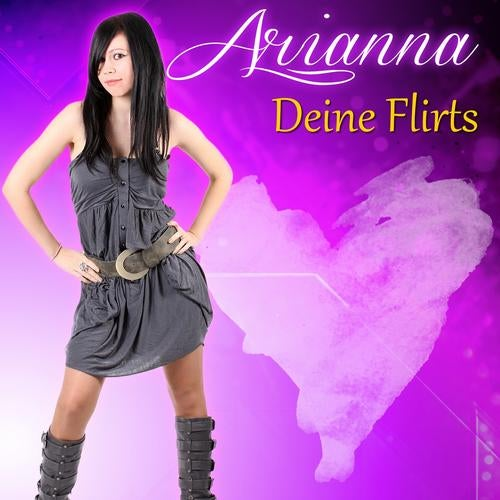 Arianna - Deine Flirts