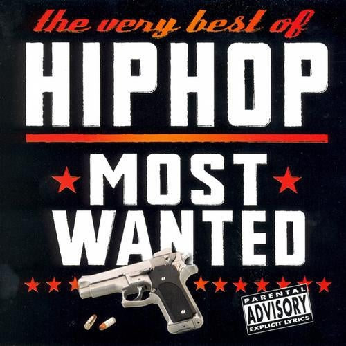 The Very Best of Hip Hop Most Wanted